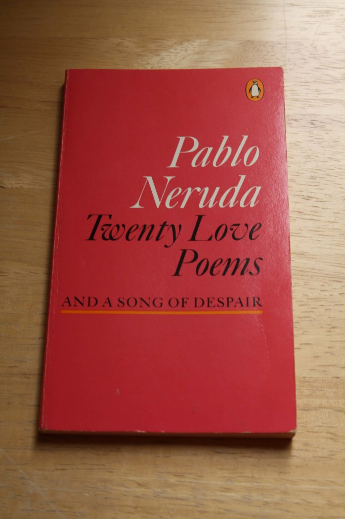 Wine and Poetry | Pablo Neruda Twenty Love Poems and a Song of Despair