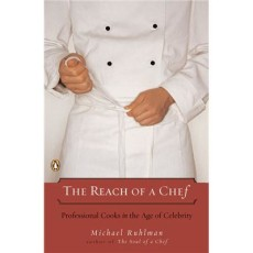 BOOK REVIEW- The Reach of a Chef by Michael Ruhlman