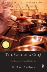 BOOK REVIEW- The Soul of a Chef by Michael Ruhlman