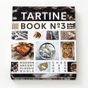 Tartine Book No 3 Cookbook